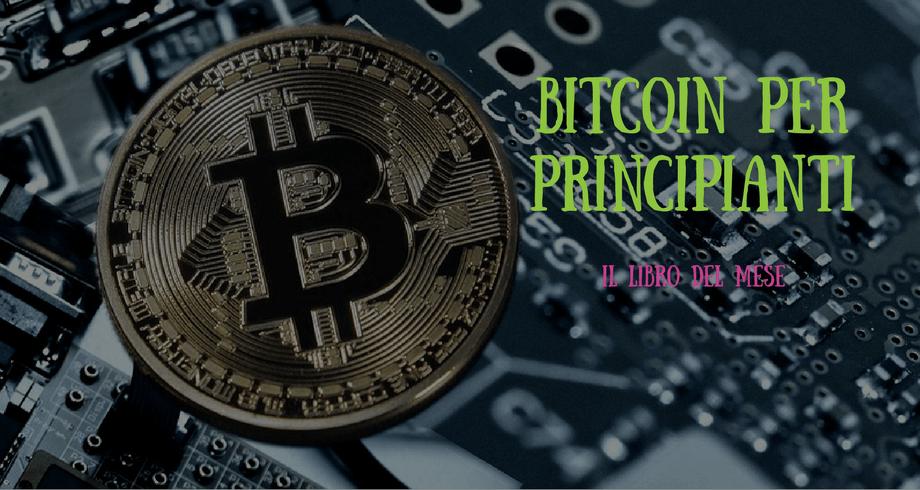bitcoin per principianti parte 1